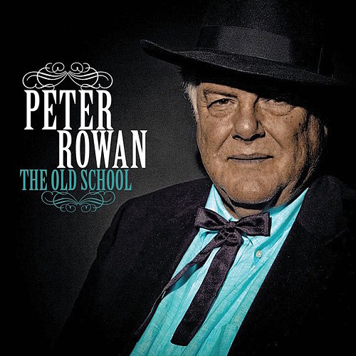 The Old School (Bonus Version) by Peter Rowan