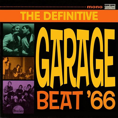 The Definitive Garage Beat '66 de Various Artists