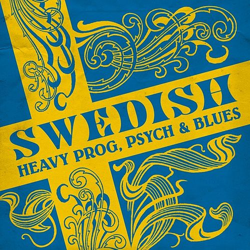 Swedish Heavy Prog, Psych & Blues by Various Artists