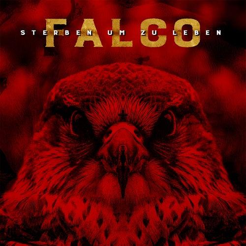 Falco - Sterben um zu Leben by Falco