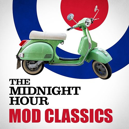 The Midnight Hour: Mod Classics de Various Artists