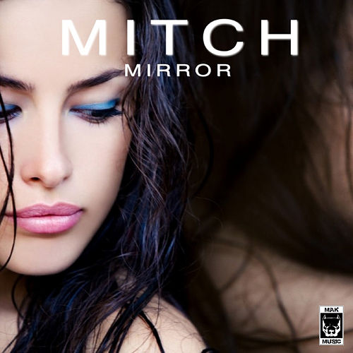 Mirror by Mitch