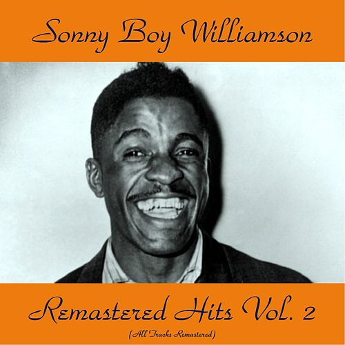 Remastered Hits Vol, 2 (All Tracks Remastered) by Sonny Boy Williamson