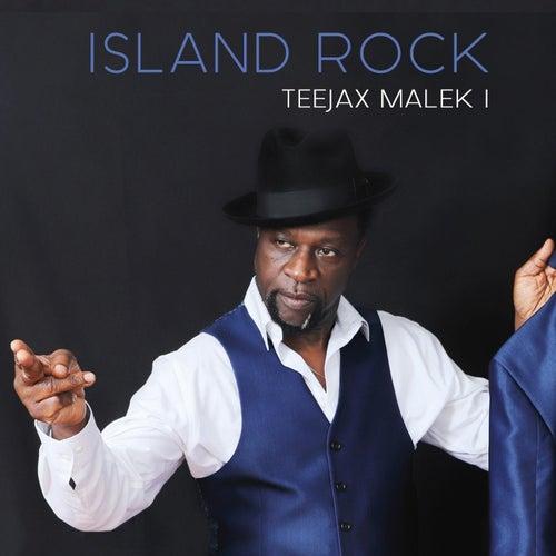 Island Rock de Teejax Malek I