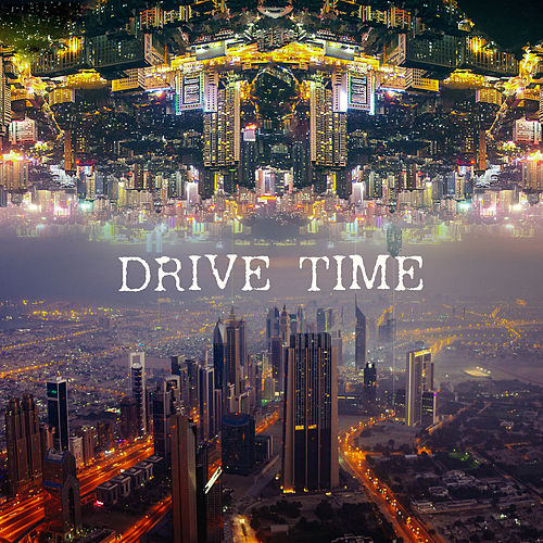Drive Time: Roads Instrumental Dixie Songs von Various Artists