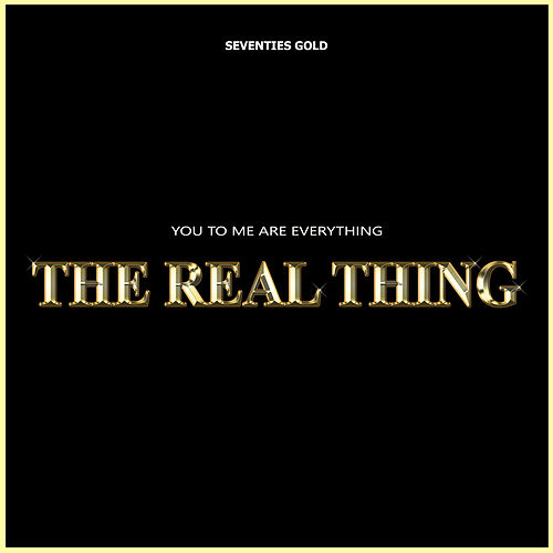 You Are Everything To Me de The Real Thing