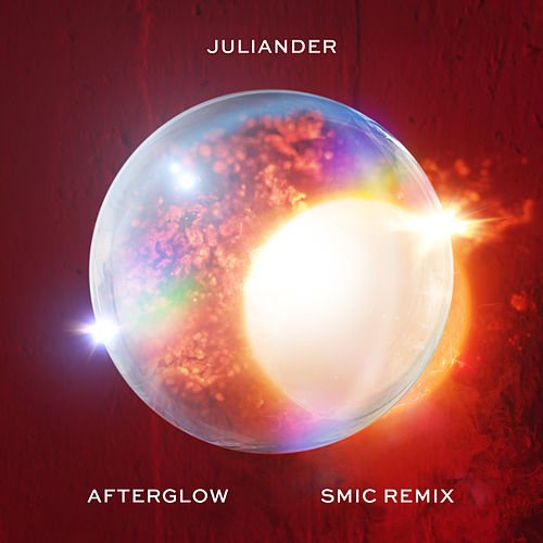 Afterglow (SIC Remix) von Juliander