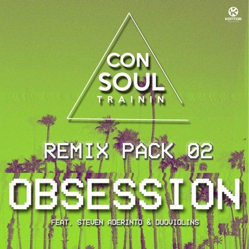 Obsession (Remix Pack 02) de Consoul Trainin