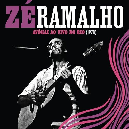 Avôhai Ao Vivo No Rio (1978) by Zé Ramalho