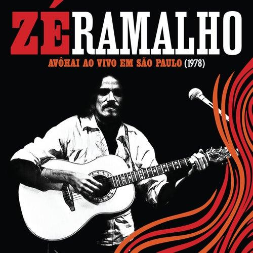 Avôhai Ao Vivo Em São Paulo (1978) by Zé Ramalho