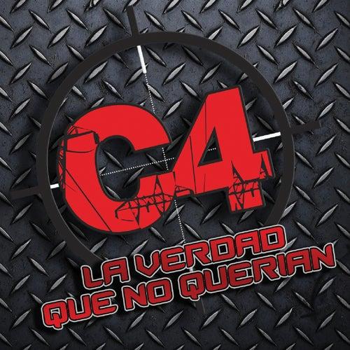 La Verdad Que No Querían by C4 Reggae Combativo