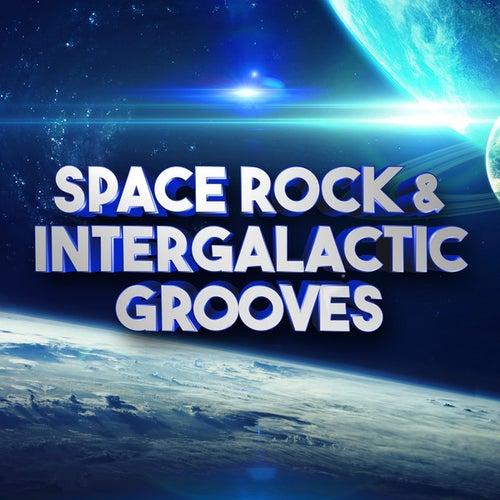 Space Rock & Intergalactic Grooves de Various Artists