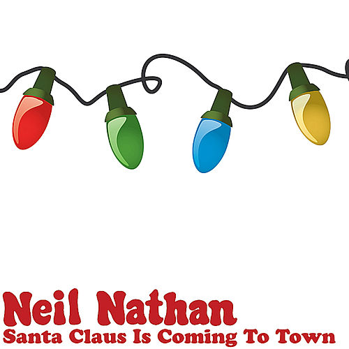 Santa Claus Is Coming To Town de Neil Nathan