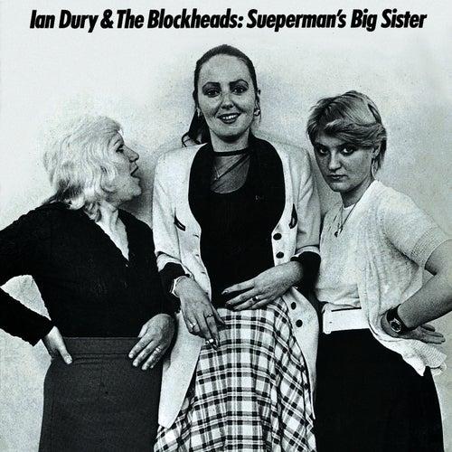 Sueperman's Big Sister de Ian Dury