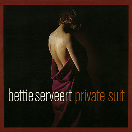 Private Suit by Bettie Serveert