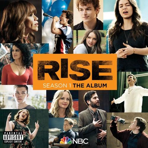 Rise Season 1: The Album by Rise Cast