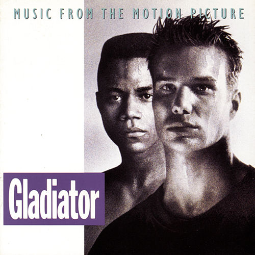 Music From The Motion Picture Soundtrack Gladiator by Original Motion Picture Soundtrack