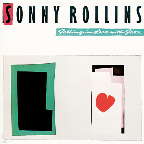 Falling In Love With Jazz by Sonny Rollins
