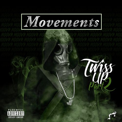 Twiss up, Pt. 2 by The Movements