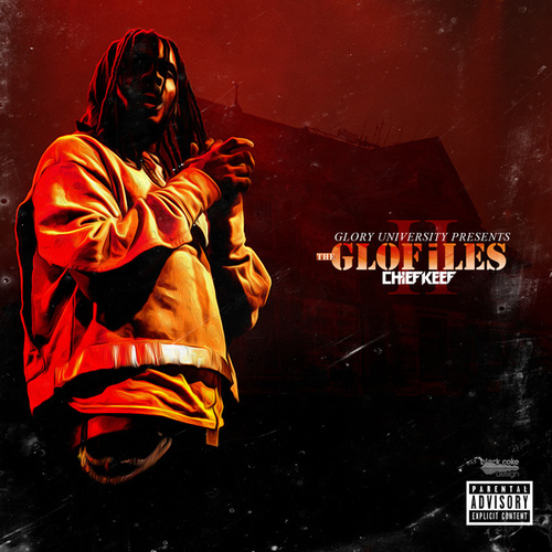 The GloFiles (Pt. 2) van Chief Keef
