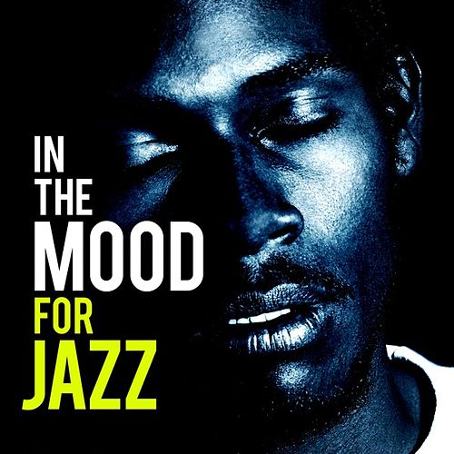 In the Mood for Jazz von Various Artists
