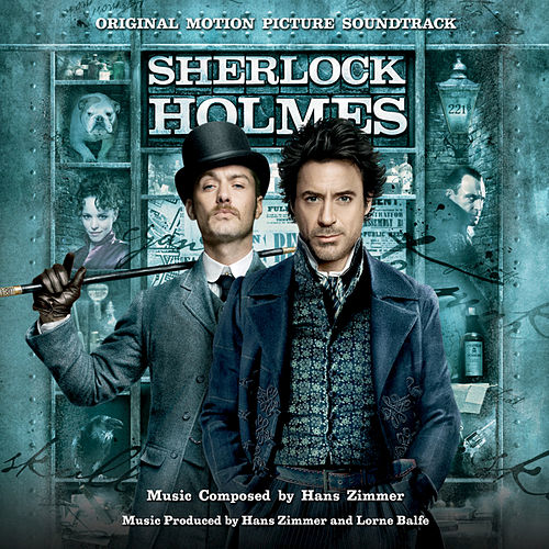 Sherlock Holmes (Original Motion Picture Soundtrack) de Hans Zimmer