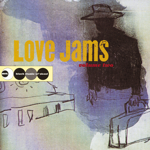 Love Jams Volume Two de Various Artists