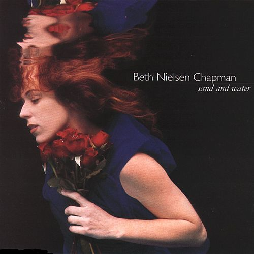Sand And Water von Beth Nielsen Chapman