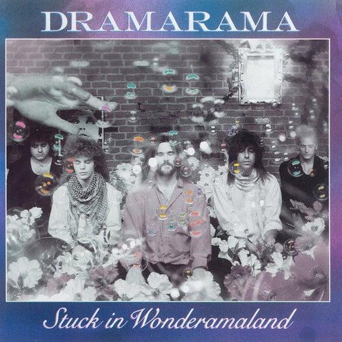 Stuck In Wonderamaland by Dramarama
