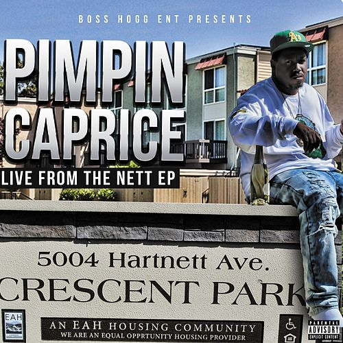 Live from the Nett by Pimpin Caprice