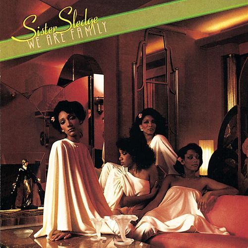 We Are Family [Expanded] de Sister Sledge