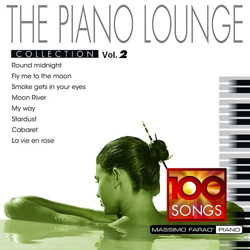 The Piano Lounge Collection, Vol. 2 by Massimo Faraò