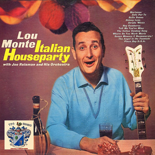 Italian House Party by Lou Monte
