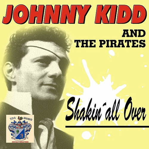 Shakin' All Over de Johnny Kidd