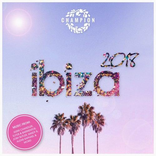Champion Ibiza 2018 von Various Artists
