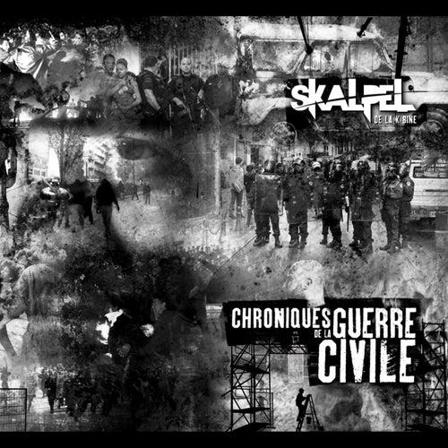 Chroniques De La Guerre Civile by Skalpel