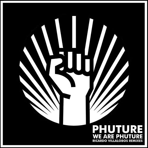We Are Phuture (Ricardo Villalobos Phutur I - IV Remixes) von Phuture