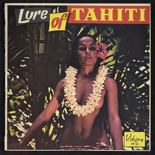 Lure Of Tahiti by Eddie Lund