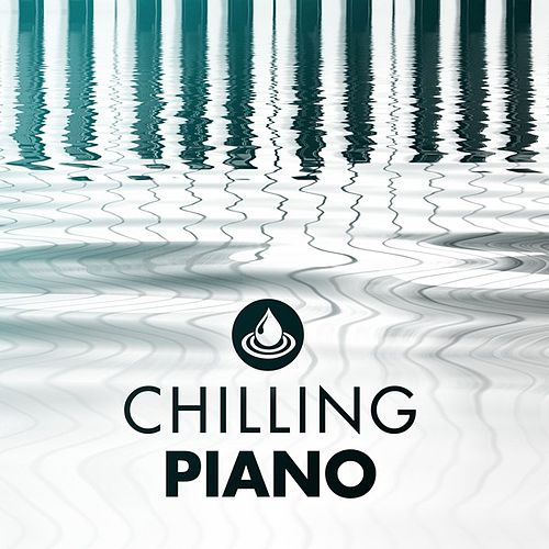 Chilling Piano de Various Artists