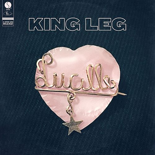 Lucille de King Leg