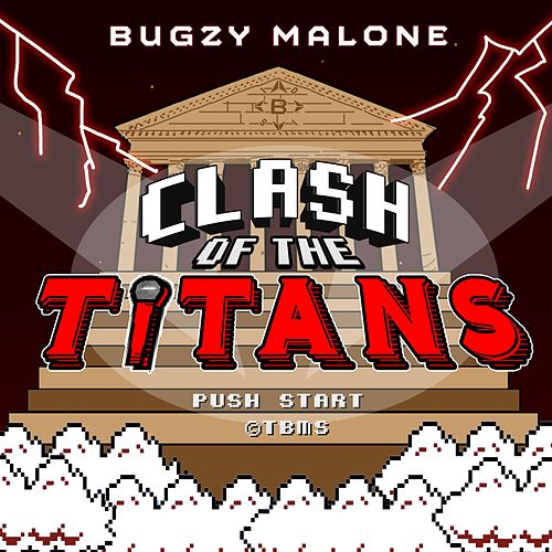 Clash Of The Titans by Bugzy Malone
