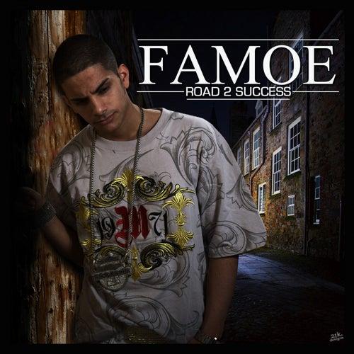 Road 2 Success (UK Version) by Famoe