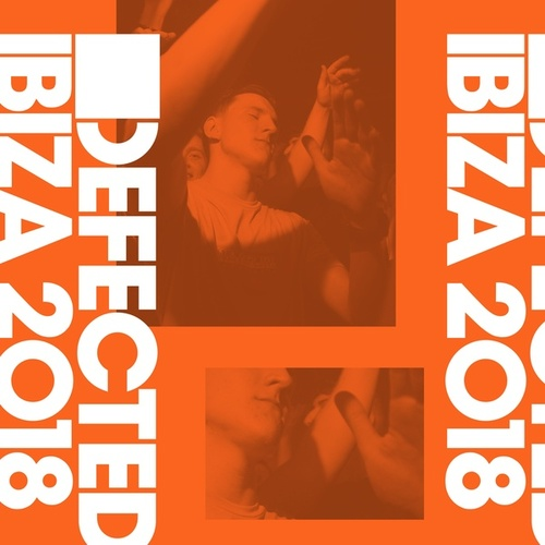 Defected Ibiza 2018 by Various Artists