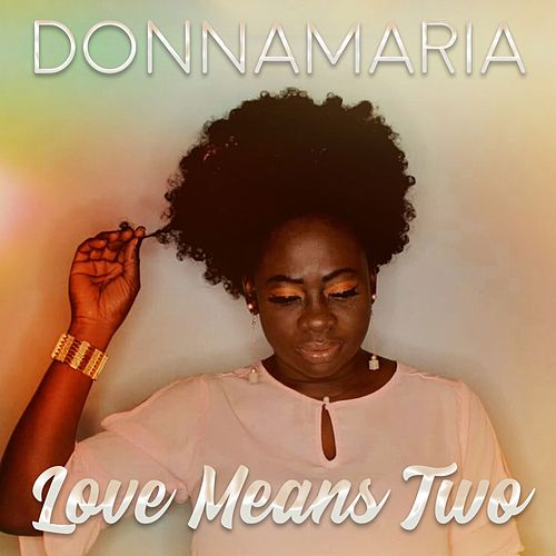 Love Means Two de Donna Maria