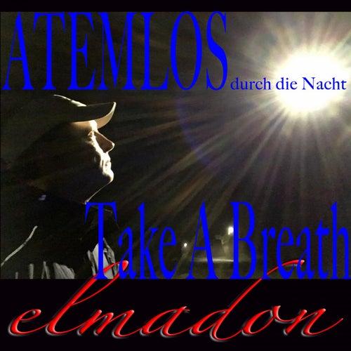 Atemlos durch die Nacht - Take A Breath (1. Edition) de Elmadon