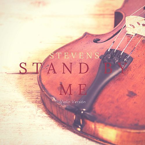Stand by Me (Violin Version) de Steven S
