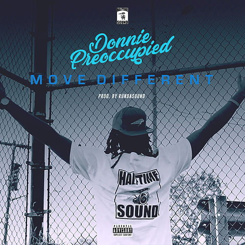 Move Different von Donnie Preoccupied