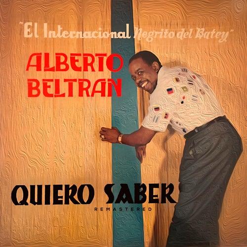 Quiero Saber de Alberto Beltran