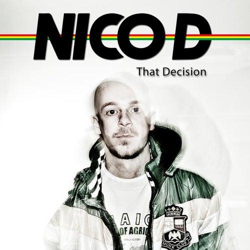 That Decision von Nico D