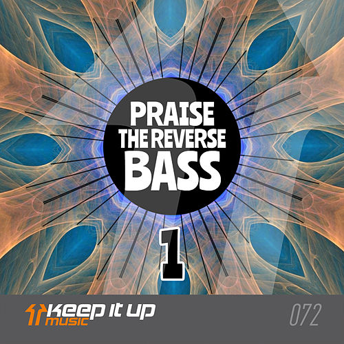 Praise The Reverse Bass 1 by Frontliner